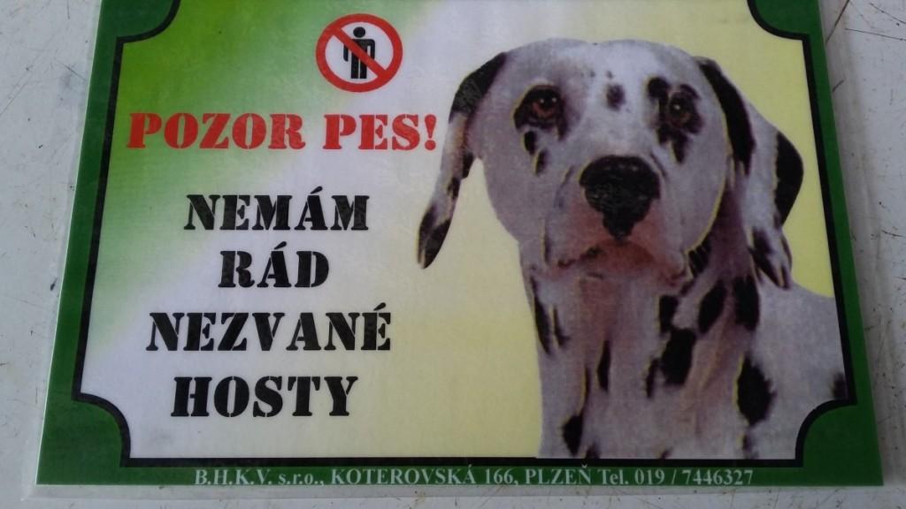 Cedulka – Pozor pes (Nemám rád nezvané hosty)